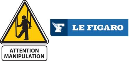 attention manipulation figaro faux hoax escroquerie drote fn gauche dassault